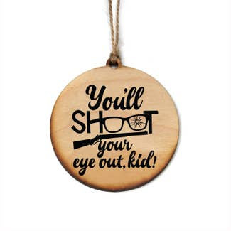 Shoot Your Eye Out ornament