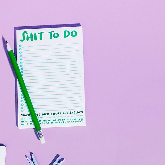 """""""Shit To Do"""" Notepad"""