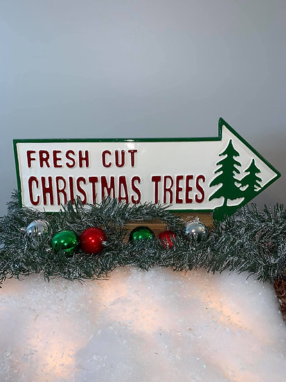 Fresh Cut Christmas Trees metal sign