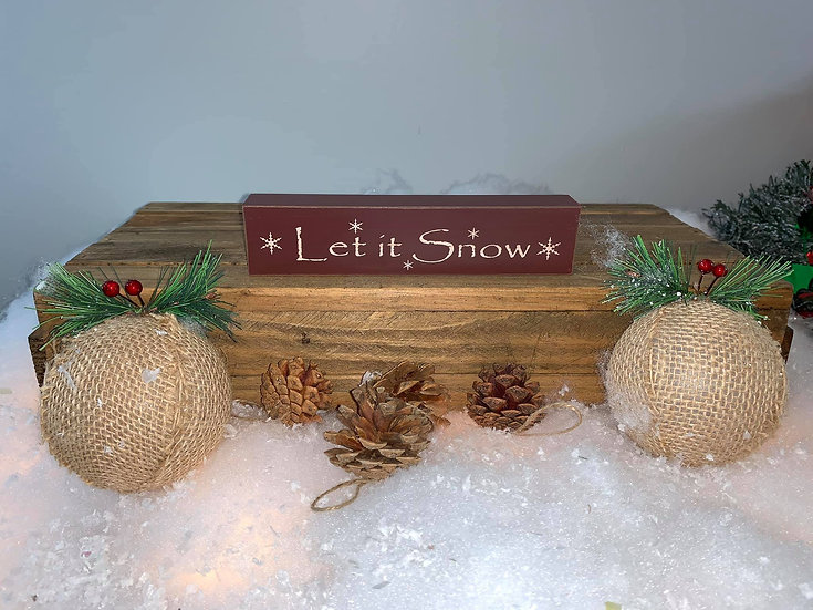 Let it Snow Block sign