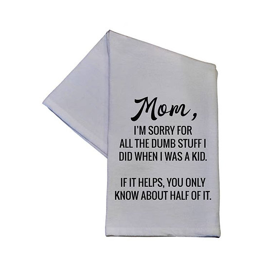 Mom, I'm Sorry Towel