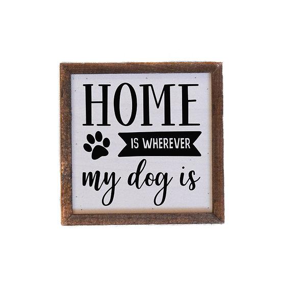 """My Dog"" Wood Sign"