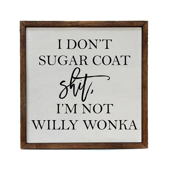 """""""Willy Wonka"""" Wooden Sign"""