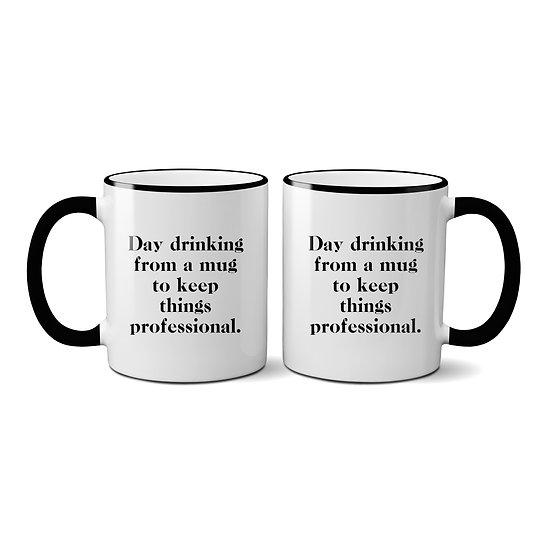 """Day Drinking"" Mug"