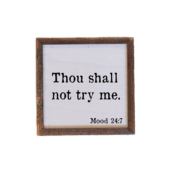 """""""Thou shall not"""" Wood Sign"""