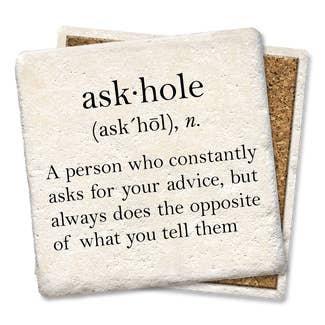 Ask-hole Coaster