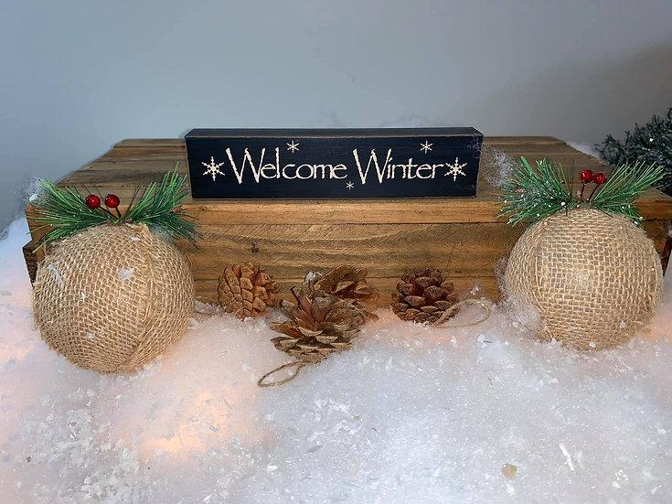 Welcome Winter Wood Block