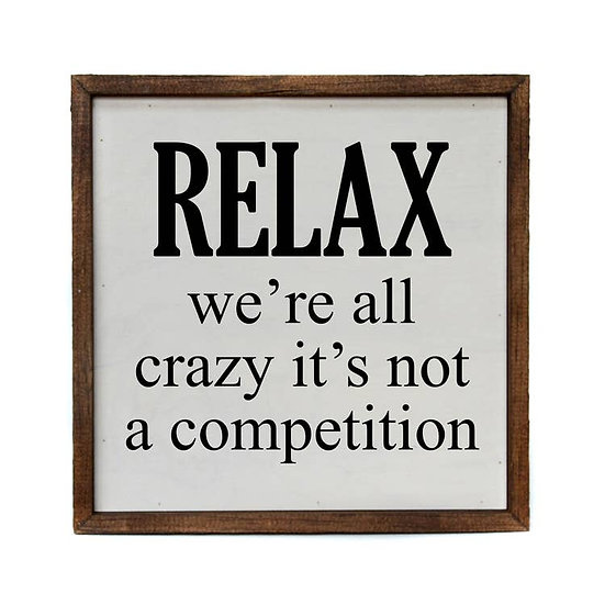 """""""Relax"""" Wooden Sign"""