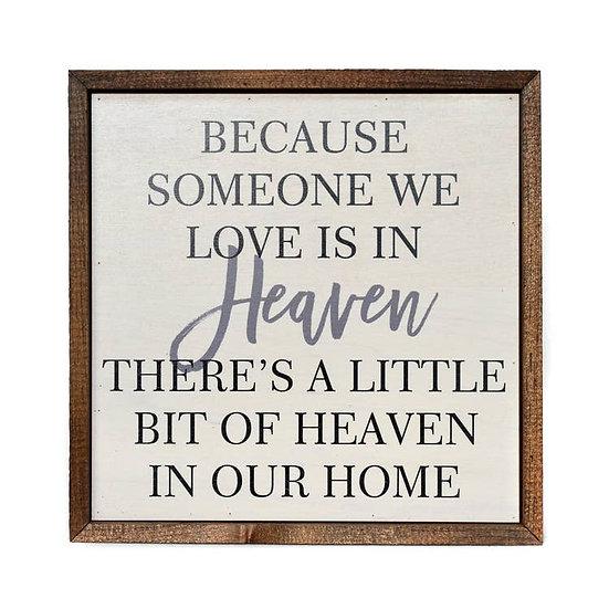 """Little bit of Heaven"" Wooden Sign"