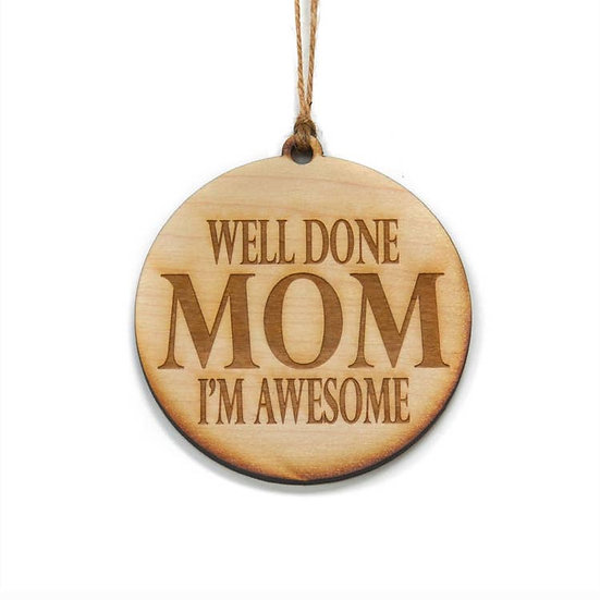 Well Done Mom ornament