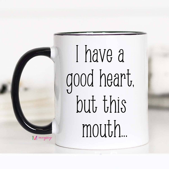 """Good Heart"" Mug"