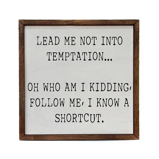"""Temptation"" Wooden Sign"