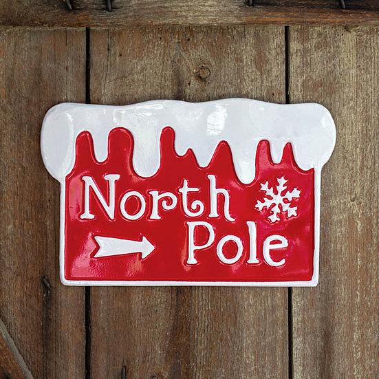 North Pole Metal Sign