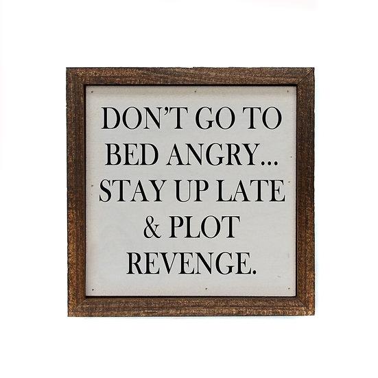 """""""Plot Revenge"""" Wood Sign"""