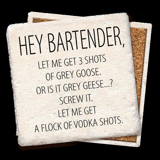 """Hey Bartender"" Coaster"