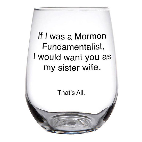 Sister Wife Glass
