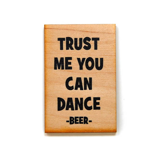 You can dance magnet