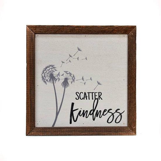 """""""Scatter Kindness"""" Wooden Sign"""