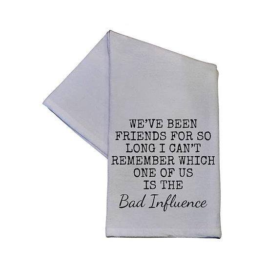 """Bad Influence"" Towel"