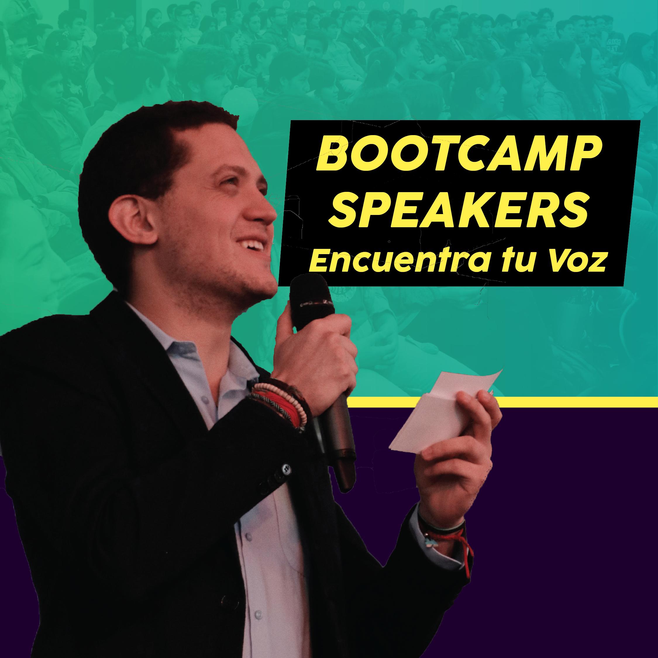 Bootcamp Speakers: Encuentra tu Voz