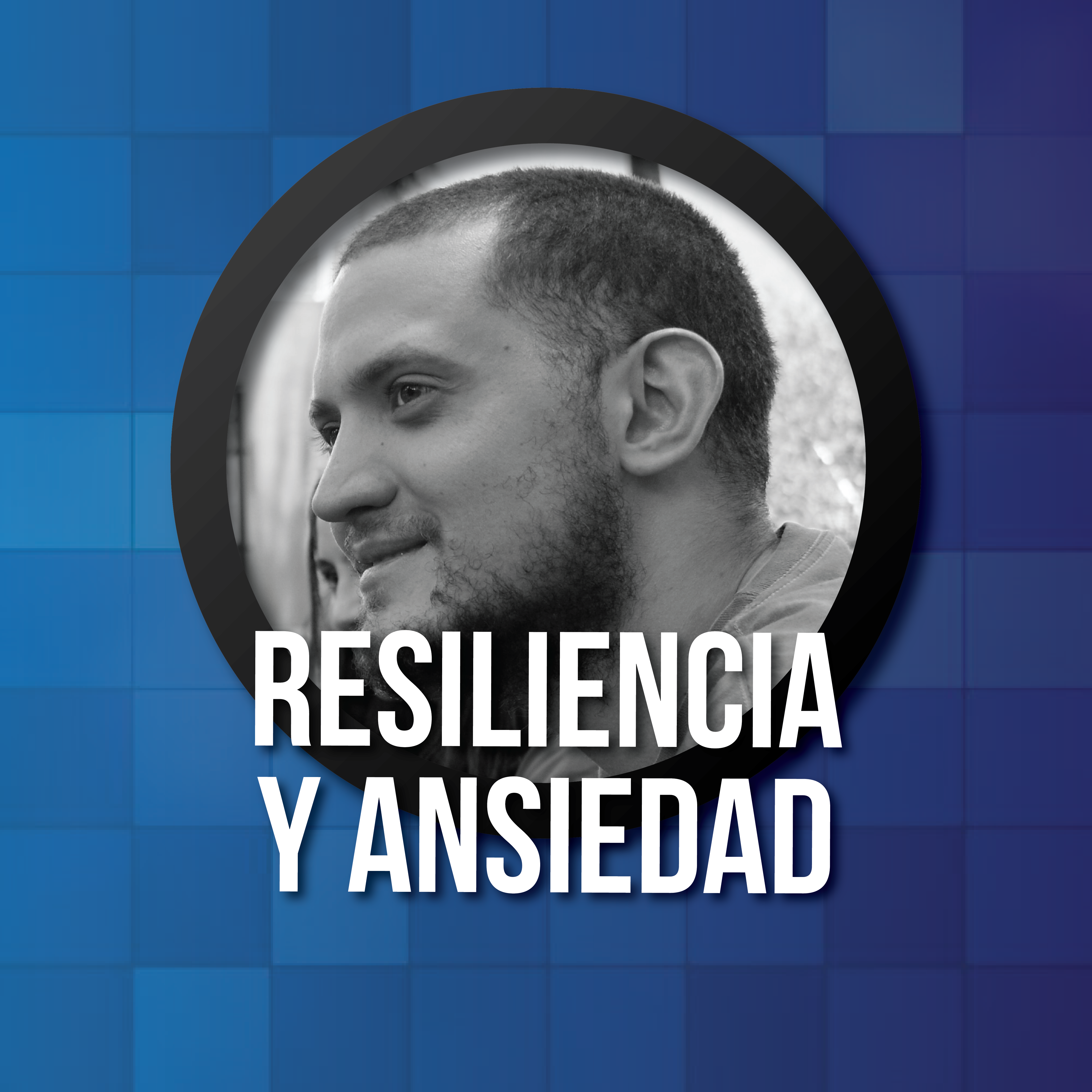 Taller - Resiliencia y Ansiedad