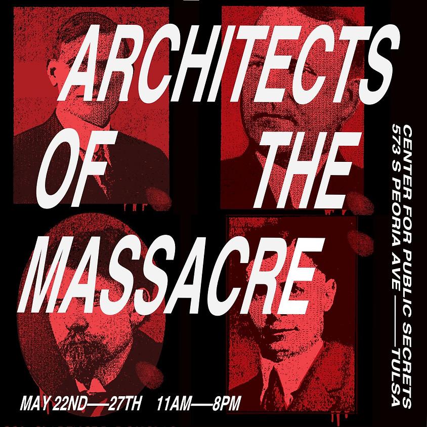 Architects of the Massacre