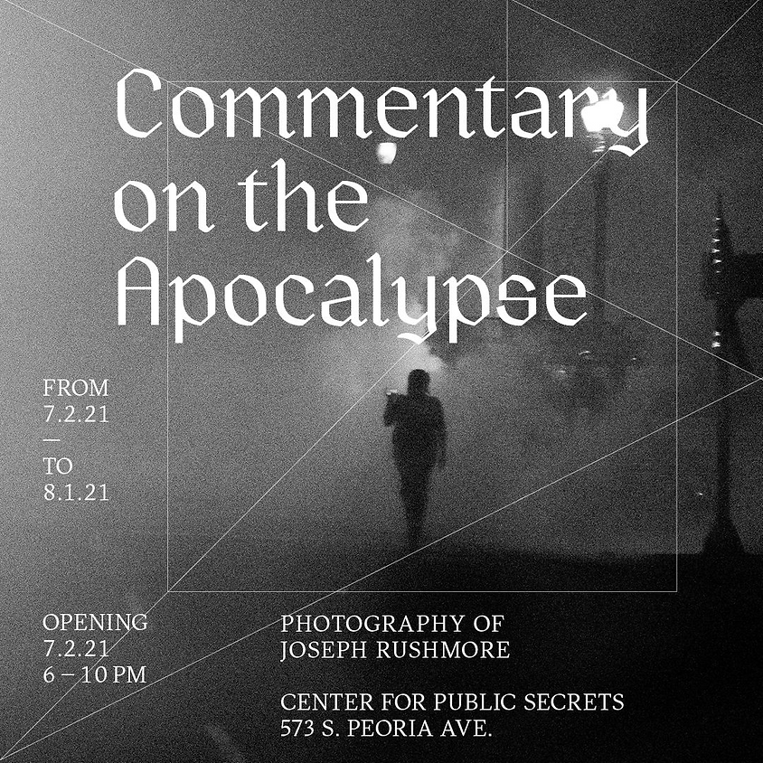 Commentary on the Apocalypse: Photographs by Joseph Rushmore