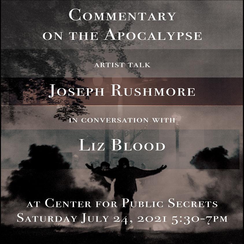 Artist Talk: Commentary on the Apocalypse