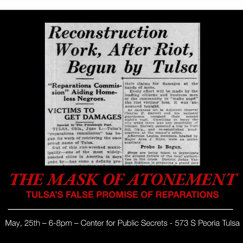 The Mask of Atonement: Tulsa's False Promise of Reparations