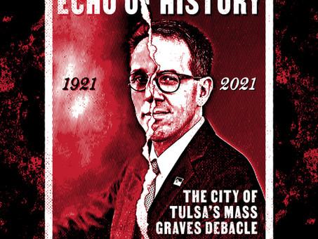 Echo of History: The City of Tulsa's Mass Graves Debacle