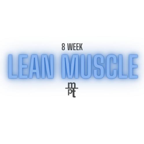 8 Week Lean Muscle Program