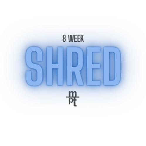 8 Week Shred Program