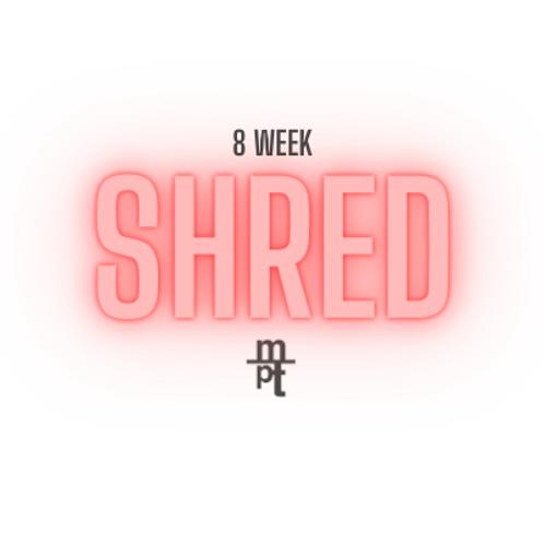 8 Week Shred Program