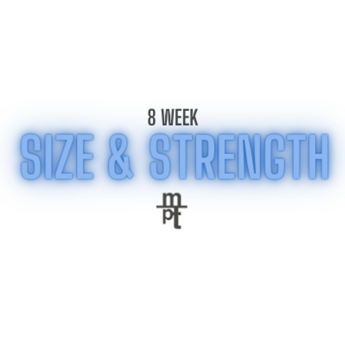 8 Week Size & Strength Program