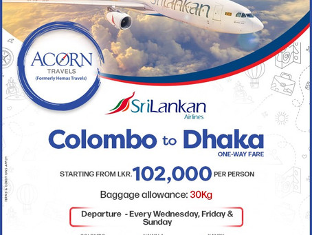 Colombo to Dhaka on SriLankan Airlines!