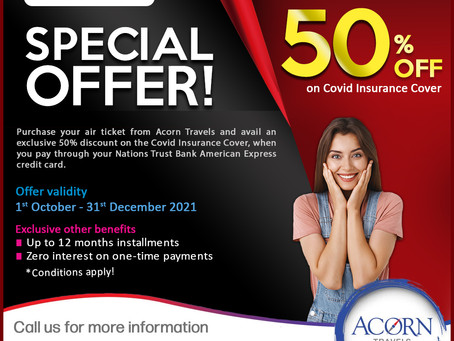 Book your travel plans with us and be entitled for 50% off on Covid Insurance