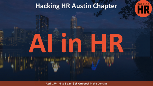 Hacking HR Austin April 17th at 6 pm CT