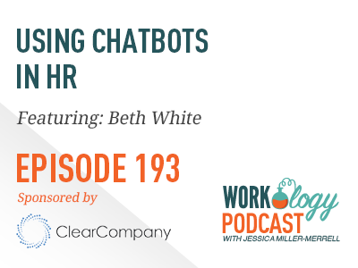 Using Chatbots and AI in HR -Workology Podcast