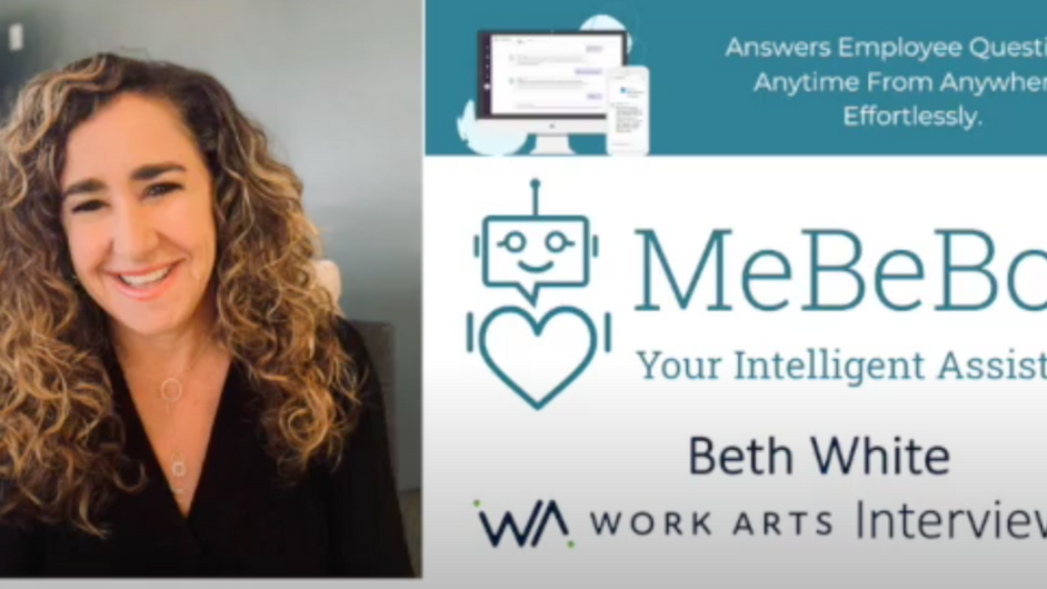 Watch the Work Arts Interview with Beth White, MeBeBot Founder and CEO