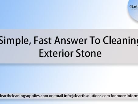 Simple, Fast Answer To Cleaning Exterior Stone
