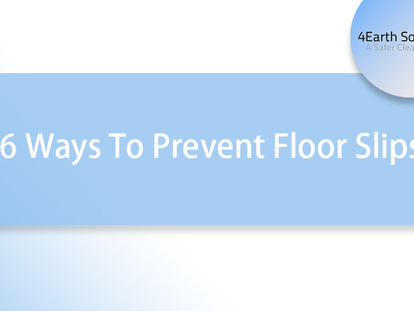 6 Ways To Prevent Floor Slips