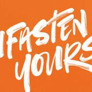 UnFasten Yourself