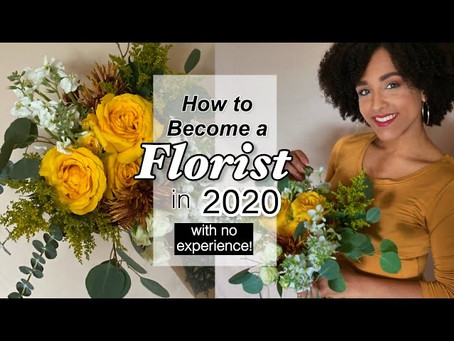 How to become a Florist in 2020 (with no experience!)