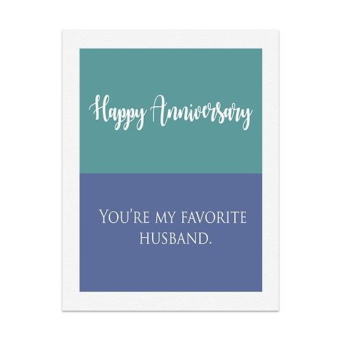 Happy Anniversary You're my favorite husband