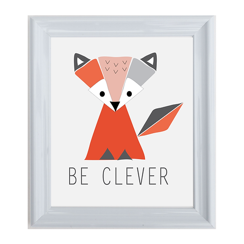 BE CLEVER