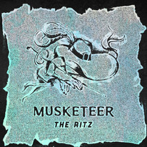 The Ritz / Musketeer - Co-Producer & Mixer