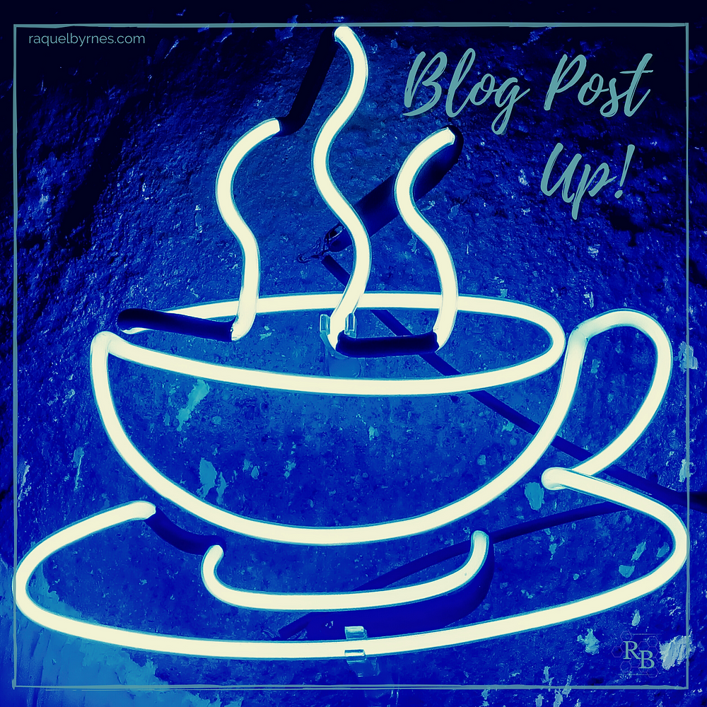 Neon sign in shape of a cup of steaming coffee done in blues. Text that reads, 'Blog Post Up!' is in the upper right corner of the photo.