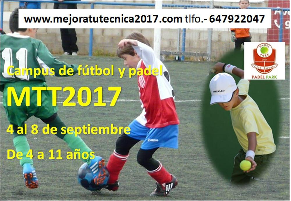 Del 4 al 8 de septiembre te esperamos. www.mejoratutecnica2017.com      Para los socios del club Átletico Reino de León hay descuento.