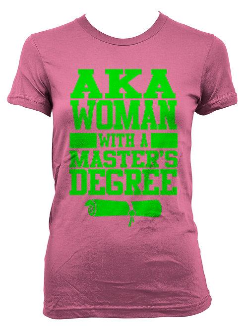 """AKA """"Degree"""" Shirt"""