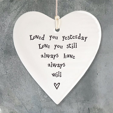 Loved You Yesterday Ceramic Heart